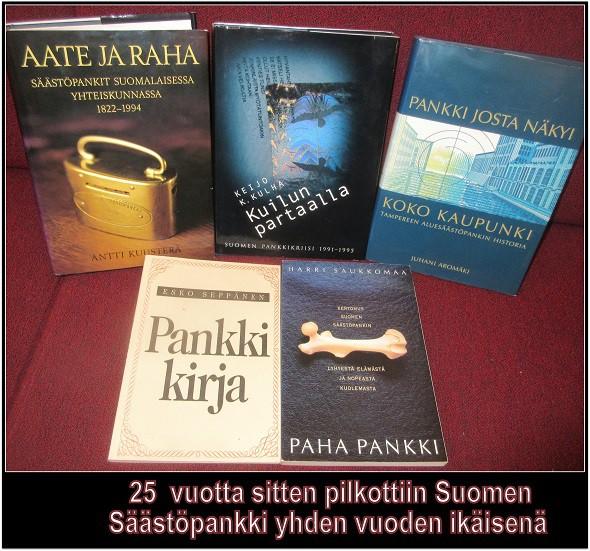 SuomensC3A4C3A4stC3B6pankinpilkkomisesta25vuottasitten
