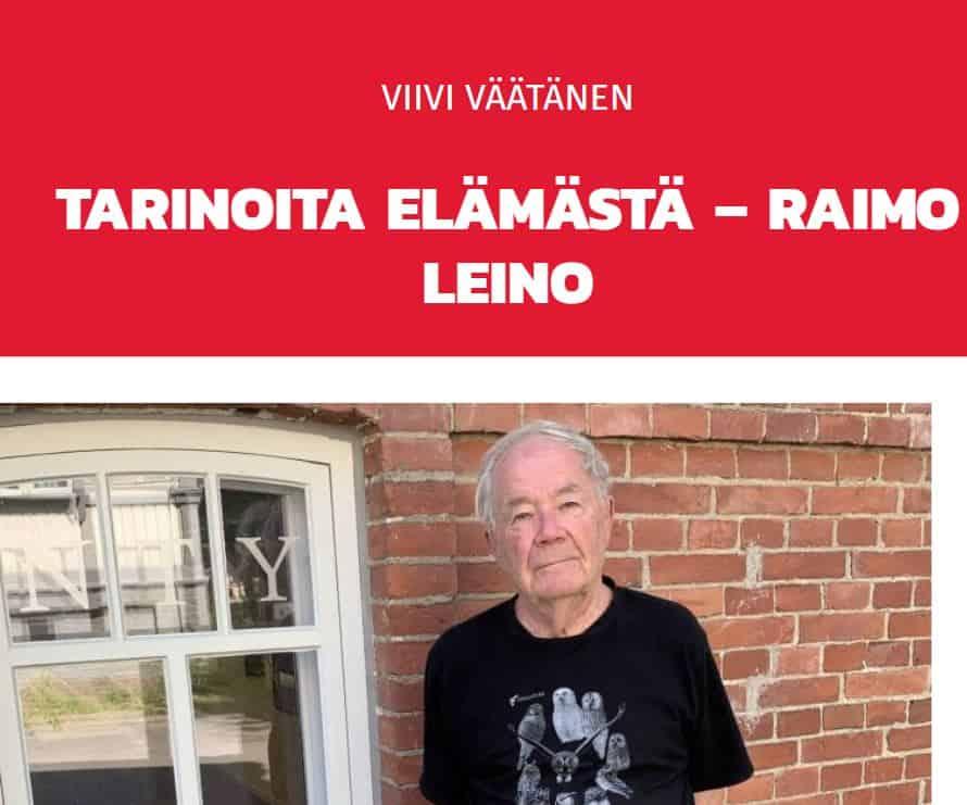 Raimo Leino tarinoi eläväs elämäst. 20210118