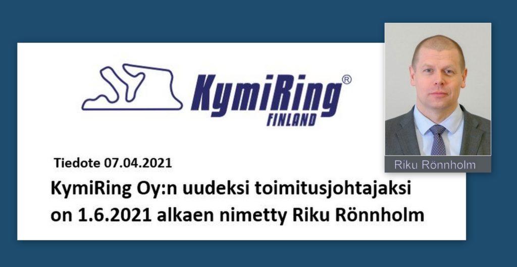 Riku Rönnholm Kymi ringin toimitusjohtajaksi 20210407